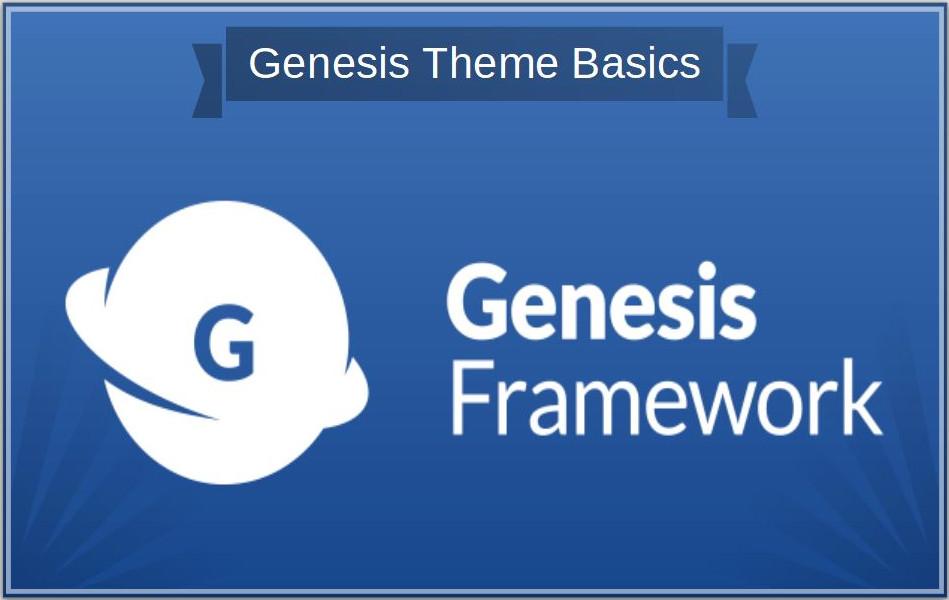 Genesis Framework Basics